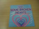 Some broken Hearts