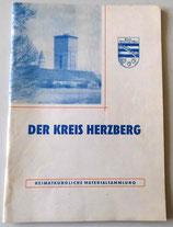 Der Kreis Herzberg - Heimatkundliche Materialsammlung 1965