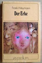 Frank Weymann - Der Erbe - Verlag Neues Leben Berlin