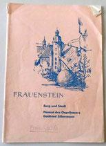 Frauenstein - Burg und Stadt - Heimat des Orgelbauers Gottfried Silbermann