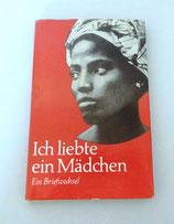 Ich liebte ein Mädchen von Walter Trobisch