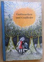 Goldmariken und Goldfeder - Volksmärchen und Sagen aus Schleswig-Holstein
