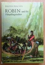 Walter Püschel - Robin und die Häuptlingstochter - Der Kinderbuchverlag Berlin
