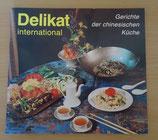 Delikat international - Gerichte der chinesischen Küche - VEB Fachbuchverlag Leipzig DDR