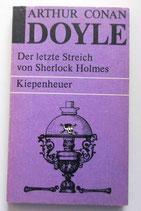 Arthur Conan Doyle - Der letzte Streich von Sherlock Holmes - Kiepenheuer Taschenbuch