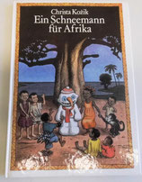 Christa Kozik - Ein Schneemann für Afrika - Der Kinderbuchverlag Berlin