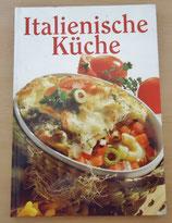 Italienische Küche - Die Kunst des Kochens