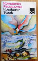 Konstantin Paustowski - Kostbarer Staub - Aufbau-Verlag Berlin Weimar