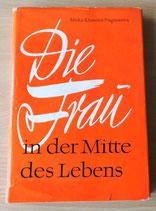 Die Frau in der Mitte des Lebens - VEB Verlag Volk und Gesundheit Berlin