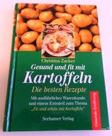 Christina Zacker - Gesund und fit mit Kartoffeln - Die besten Rezepte - Seehammer Verlag