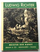Meister der Kunst - Ludwig Richter - Braun & Co. Mühlhausen i. Elsass