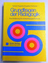Grundfragen der Pädagogik - Ein Einführung für sozialpädagogische Berufe - Stam Verlag / Bardtenschlager-Verlag