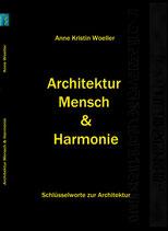 Architektur Mensch und Harmonie