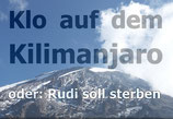 Klo auf dem Kilimanjaro
