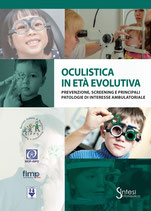 Oculistica in età evolutiva: prevenzione, screening e principali patologie di interesse ambulatoriale