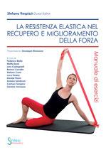 La resistenza elastica nel recupero e miglioramento della forza