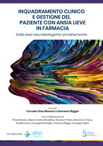 Inquadramento clinico e gestione del paziente con ansia lieve in farmacia. Dalle basi neurobiologiche al trattamento
