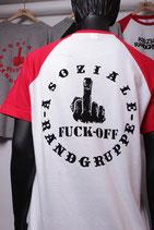 Orginal Shirt Asoziale Rangruppe (Fuck Off Weiß/ Rot)