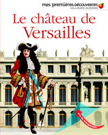 Mes premières découvertes : le château de Versailles