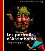 Mes premières découvertes : les portraits d'Arcimboldo