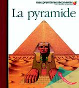 Mes premières découvertes : la pyramide