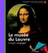 Mes premières découvertes : le musée du Louvre