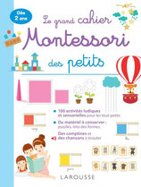 Le grand cahier Montessori des tout-petits