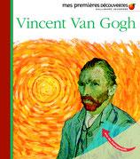 Mes premières découvertes : Vincent Van Gogh