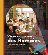 Vive au temps des Romains
