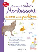 Mon grand cahier Montessori des sons et graphèmes