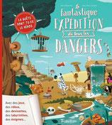 La fantastique expédition de tous les dangers