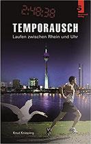 Temporausch - Laufen zwischen Rhein & Uhr