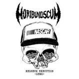 Moribund Scum - Redneck Execution (white vinyl)
