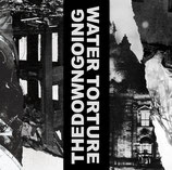 Water Torture / thedowngoing - split 7""