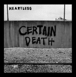 HEARTLESS - CERTAIN DEATH EP