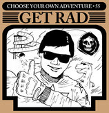 GET RAD - choose your own adventure 7""