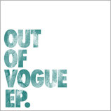 Out Of Vogue - s-t - 7""