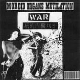 "Morbid Organs Mutilation – War 7"""