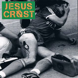 """JESUS CRÖST - fuck powerviolence this is groovy Gore-Grind 7"""""""