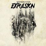 Expulsion - Nightmare Future CD