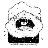 Suckinim Baenaim / BatalJ - split 7""