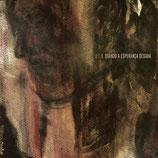 D.E.R.- Quando a esperança desaba CD (reissue)