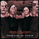 Cripple Bastards - Your Lies in Check  CD