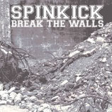 "Spinkick: ""Break the walls"" CD"