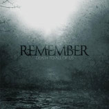 Remember - Death To All Of Us 7""