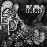 """HALF GORILLA / KURSK - Split 7"""""""