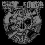 TOTAL FUCKING DESTRUCTION/ F.U.B.A.R. -Split 7""