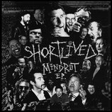 SHORTLIVED - mindrot 7""
