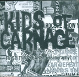 Kids Of Carnage - First Two Years Discography CD