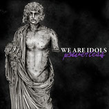 "WE ARE IDOLS ""Powerless"" LP"